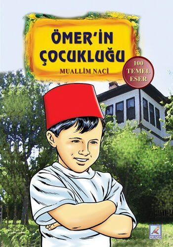 Ömer'in Çocukluğu - Muallim Naci