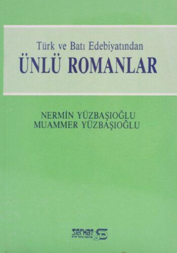 Türk ve Batı Edebiyatından Ünlü Romanlar
