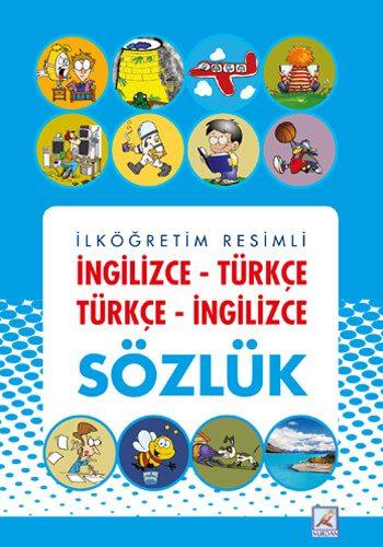 İlköğretim Resimli İngilizce Türkçe Sözlük