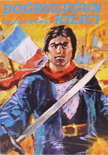 Doğruluğun Kılıcı - Rafael Sabatini