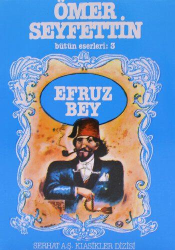 Efruz Bey - Ömer Seyfettin