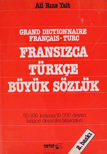 Fransızca Türkçe Büyük Sözlük - Ali Rıza Yalt