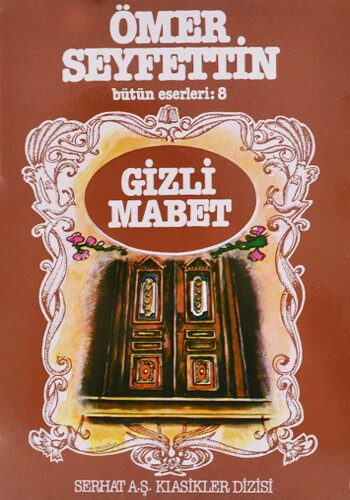 Gizli Mabet - Ömer Seyfettin