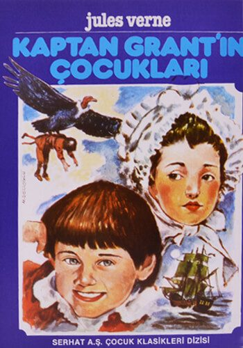 Kaptan Grant'ın Çocukları - Jules Verne