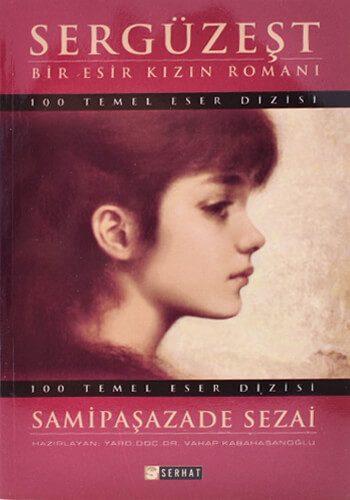 Sergüzeşt - Samipaşazade Sezai
