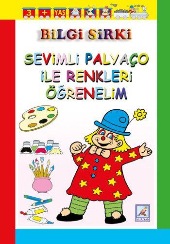 Bilgi Sirki - Sevimli Palyaço ile Renkleri Öğrenelim