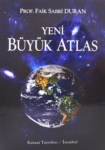 Yeni Büyük Atlas - Prof. Faik Sabri Duran